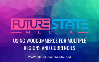 Using WooCommerce for Multi-Region & Multi-Currency Ecommerce Stores