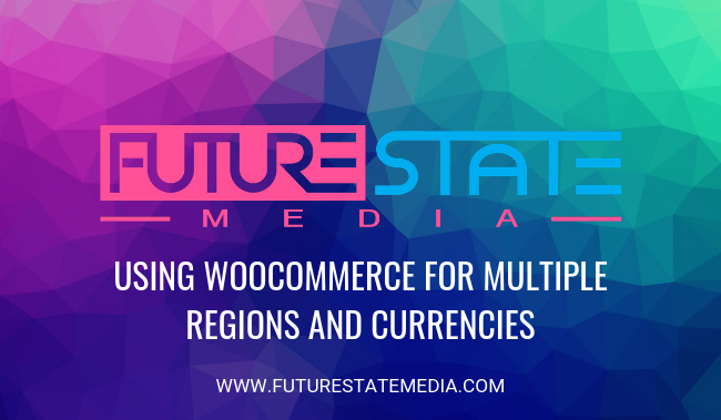 WooCommerce multiple regions currencies