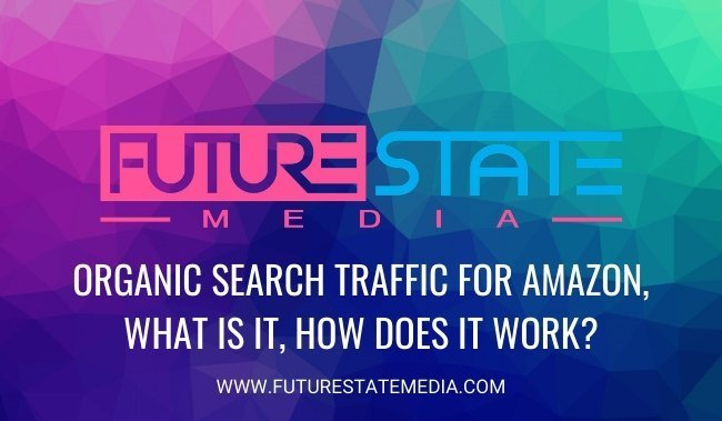 Organic Search Traffic For Amazon, What Is It, How Does It Work?